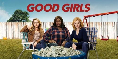 Já viu Good Girls?